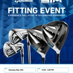 Taylormade Fit Day Saturday May 30th